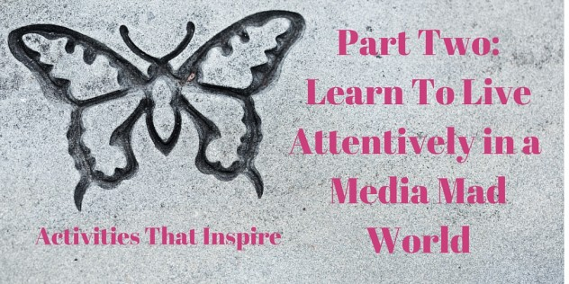 Learn To Live Attentively (Part 2) T